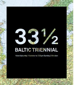 Baltic Triennial 33 1/2