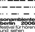 sonambiente berlin 2006