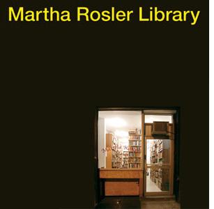 Martha Rosler Library