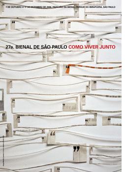 27a. Bienal de São Paulo: Como viver junto — How to live together