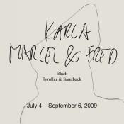 Karla Black / Marcel Tyroller / Fred Sandback