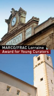 MARCO/FRAC Lorraine Award for Young Curators