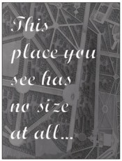 """""""This place you see has no size at all..."""""""
