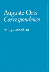 Auguste Orts: Correspondence