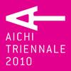 Aichi Triennale 2010