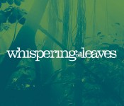Whispering in the Leaves presented
