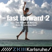 fast forward 2. The Power of Motion