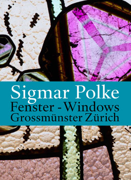 New Book on Sigmar Polke's Windows for the Zurich Grossmunster