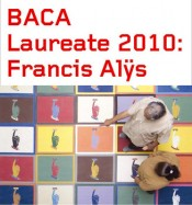 Laureate 2010: Francis Alys