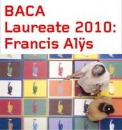 Laureate 2010: Francis Alys