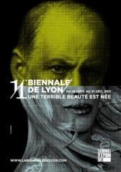 11th Biennale de Lyon - A Terrible Beauty Is Born