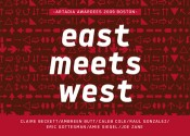 East Meets West Artadia Awardees 2009 Boston