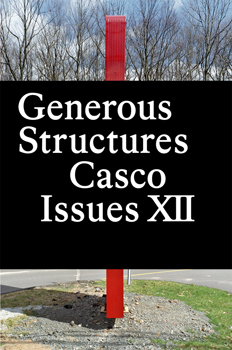 Casco Issues XII: Generous Structures and recent publications