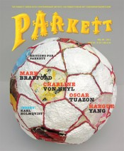New Parkett with Mark Bradford, Oscar Tuazon, Charline von Heyl, Haegue Yang and more