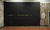 "Otto Berchem, ""Forgive me for what I have not done,"" 2011.  Photo: Marres Projects/Johannes Schwartz."