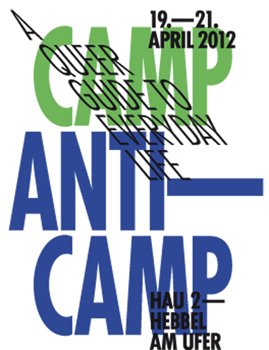 Camp/Anti-Camp: A Queer Guide To Everyday Life at HAU 2