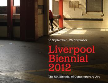 Liverpool Biennial 2012
