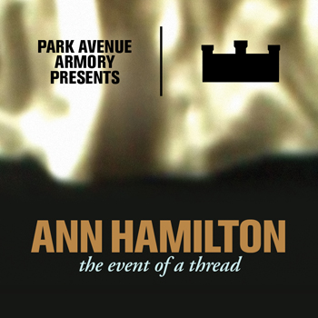 Park Avenue Armory presents Ann Hamilton