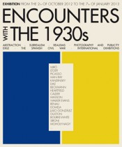 """Encounters with the 1930s"" exhibition communication campaign."
