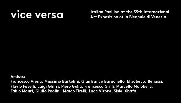 The Italian Pavilion at the 55th Venice Biennale: vice versa