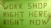 Jeppe Hein, &quot;Work Shop/ Right Here/ Right Now,&quot; 2013. Wooden text, 50 cm. Photo: Wans Konst.