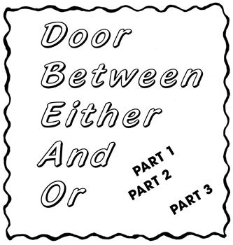 Kunstverein Munich presents Door Between Either And Or