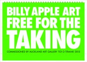 Billy Apple, Billy Apple Art Free for the Taking, 2015. Lithograph on paper, 645 x 900 mm, open edition. Courtesy of the artist.