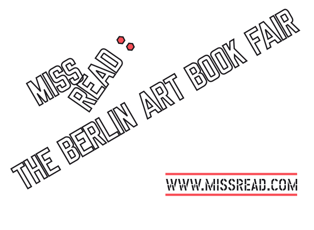 MISS READ: The Berlin Art Book Fair 2015