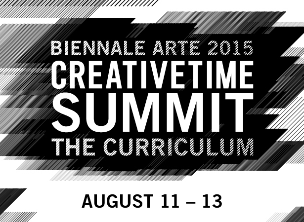"The Creative Time Summit: ""The Curriculum"" at the 56th Venice Biennale"
