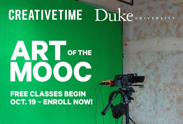 Join Creative Time & Duke University for Art of the MOOC
