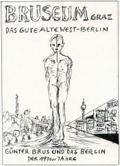 Günter Brus, Das gute alte West-Berlin (Good Old West Berlin), 2016. CourtesyBRUSEUM/Neue Galerie Graz, UMJ.