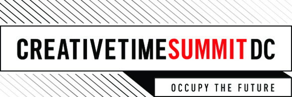 "The Creative Time Summit: ""Occupy The Future"" in Washington, DC"